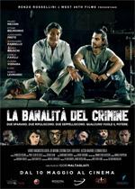 Poster La Banalità del Crimine  n. 0