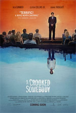 Trailer A Crooked Somebody