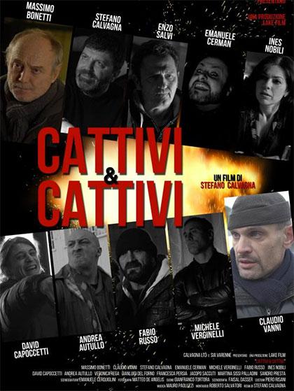 Trailer Cattivi & cattivi