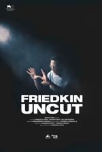 Poster Friedkin Uncut - Un Diavolo di Regista  n. 1
