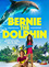 Poster Bernie the Dolphin
