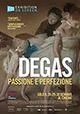 Degas - Passione e Perfezione