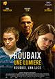 Roubaix, Une Lumière
