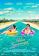 Palm Springs - Vivi come se non ci fosse un domani