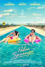 Poster Palm Springs - Vivi come se non ci fosse un domani  n. 1