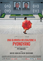 Poster Una gloriosa delegazione a Pyongyang  n. 0