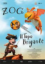Zog e il Topo Brigante