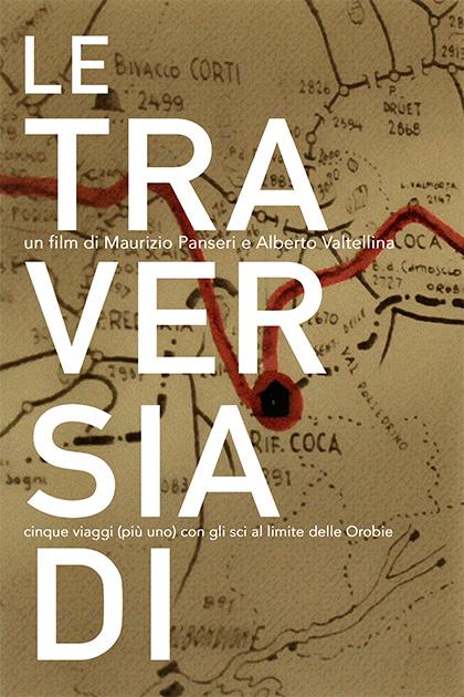 Trailer Le Traversiadi. Cinque viaggi (più uno) con gli sci al limite delle Orobie