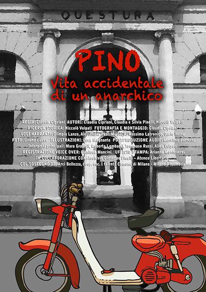 Trailer Pino - Vita accidentale di un anarchico