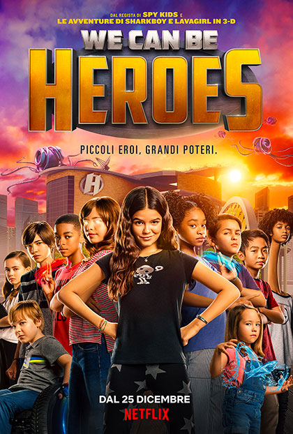 Locandina We Can Be Heroes