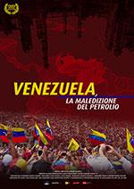 Poster Venezuela, la maledizione del petrolio  n. 0