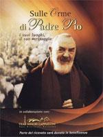 Sulle Orme di Padre Pio