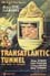 Poster Transatlantic (o the tunnel)