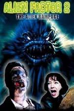 Locandina Alien Factor 2: the Alien Rampage