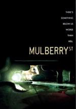 Locandina Mulberry Street