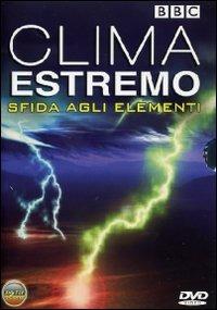 Trailer Sfida al clima estremo - Sfida agli elementi