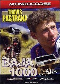 Trailer Travis Pastrana. Baja 1000. Il Film