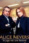 Alice Nevers: Professione giudice