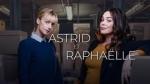 Astrid e Raphaëlle