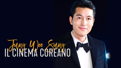 The Story of Movies VII: Jung Woo-Sung, 100 anni di cinema coreano