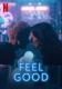 Feel Good - Stagione 2
