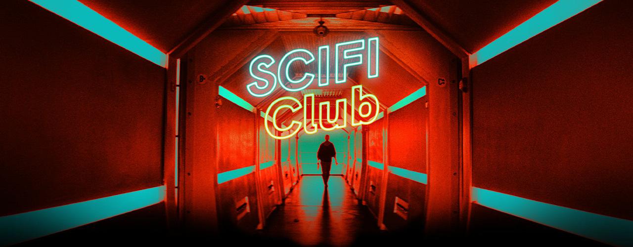 Scifi Club - Preparati a vivere le avventure del possibile!